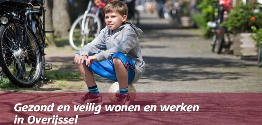 Gezond en Veilig wonen en werken in Overijssel